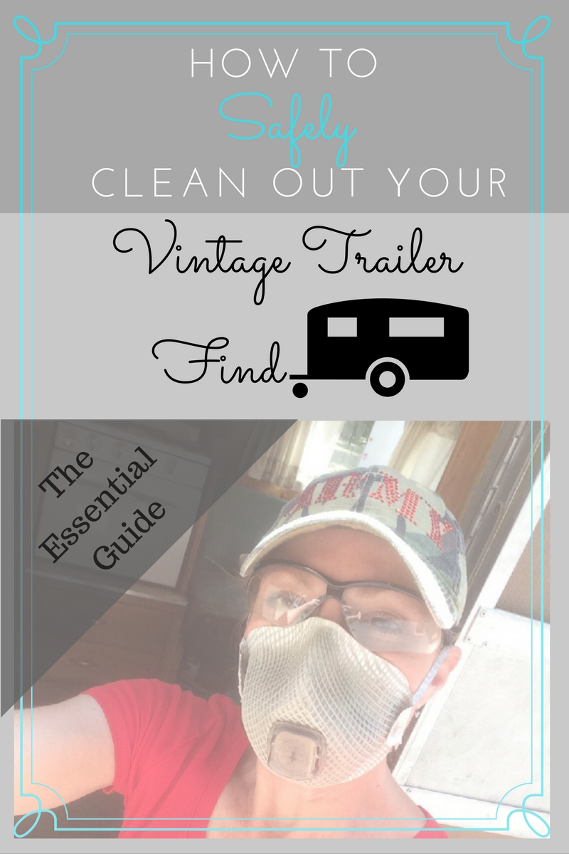 how to safely clean out your vintage camper